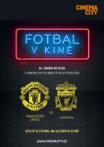 film FOTBAL V KINĚ: Manchester United x Liverpool FC program kin a trailer